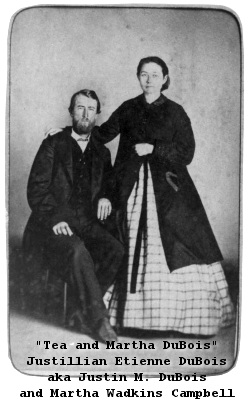 Justillian Etienne DuBois and Martha Wadkins Campbell